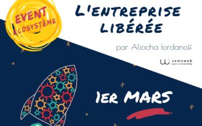 """Retour sur le Meet-up French Tech sur """"L'entreprise libérée"""" !"""